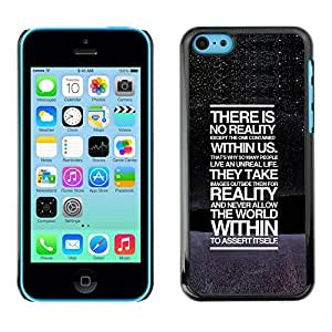 Best-Diy AMAZING-BASE Smartphone Funny Back Image Picture case cover protective Black Edge for Apple TjFHDfoQ3xp Iphone 5C - There Is No Reality Deep Message