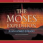 The Moses Expedition | Juan Gomez-Jurado