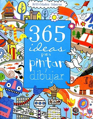 Descargar 365 Ideas Para Pintar Y Dibujar Actividades