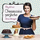 Objetivo: Cheesecake perfecto/Objective: Perfect Cheesecake (Spanish Edition)