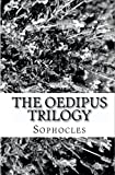 The Oedipus Trilogy, Sophocles, 144954813X