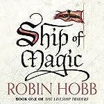 Ship of Magic: The Liveship Traders, Book 1 | Robin Hobb