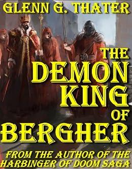 The Demon King of Bergher (Harbinger of Doom series) by [Thater, Glenn G.]