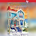 Deck the Hallways: A Fixer-Upper Mystery | Kate Carlisle