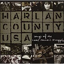 Harlan County USA: Songs Of The Coal Miner's Struggle