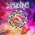Starblind: Starblind, Book 1 | D. T. Dyllin