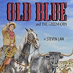 Old Blue and the Greenhorn