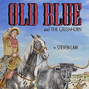 Old Blue and the Greenhorn Audiobook