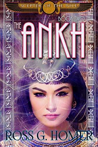 The Scepter of the Nile: Book: 2 The Ankh