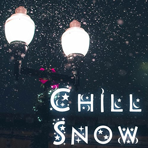 Chill Snow: Best Electronic Music for Christmas (Song Dubstep Christmas)