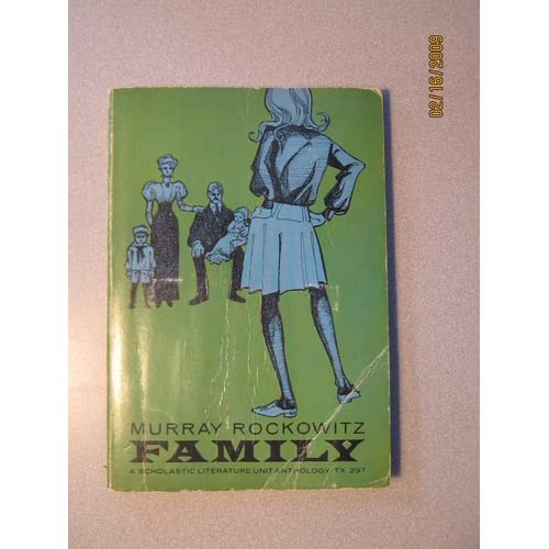 Collection of Prose and Poetry on The Family (Scholastic Literature Unit Anthology TX 297) Murray (editor) Rockowitz