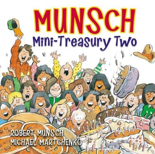 Munsch Mini-Treasury Two (Munsch for Kids)
