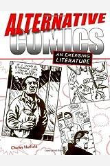 Alternative Comics: An Emerging Literature Paperback