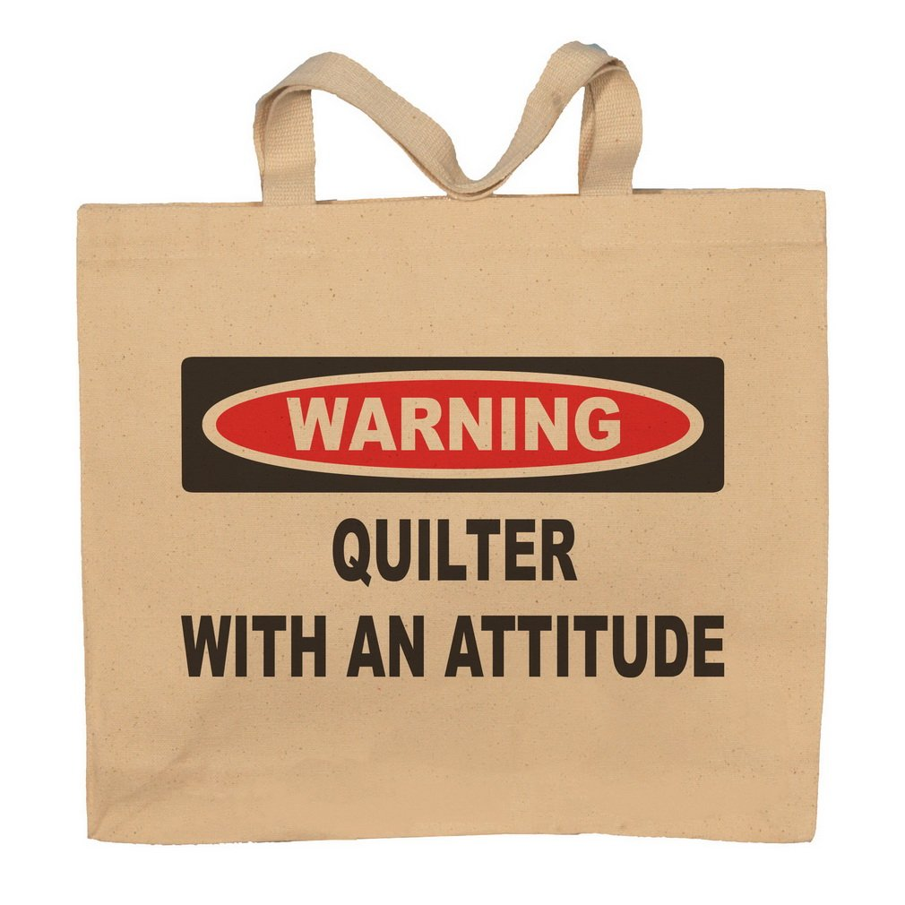 Quilter With An Attitude Totebag Bag