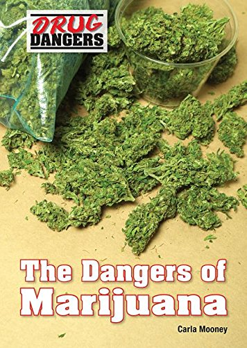 Dangers of marijuana