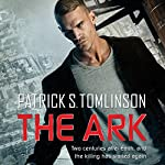 The Ark: Children of a Dead Earth, Book 1 | Patrick S. Tomlinson