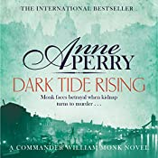 Dark Tide Rising: William Monk Mystery, Book 24 | Anne Perry