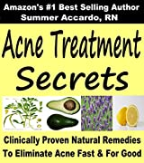 Unlimited Book:  Acne Treatment Secrets: Clinically Proven Natural Remedies To Eliminate Acne Fast & For Good (English Edition)