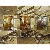 Esherick, Maloof, and Nakashima: Homes of the Master Wood Artisans