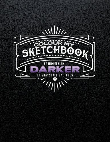 Colour My Sketchbook DARKER [Bennett Klein] (Tapa Blanda)