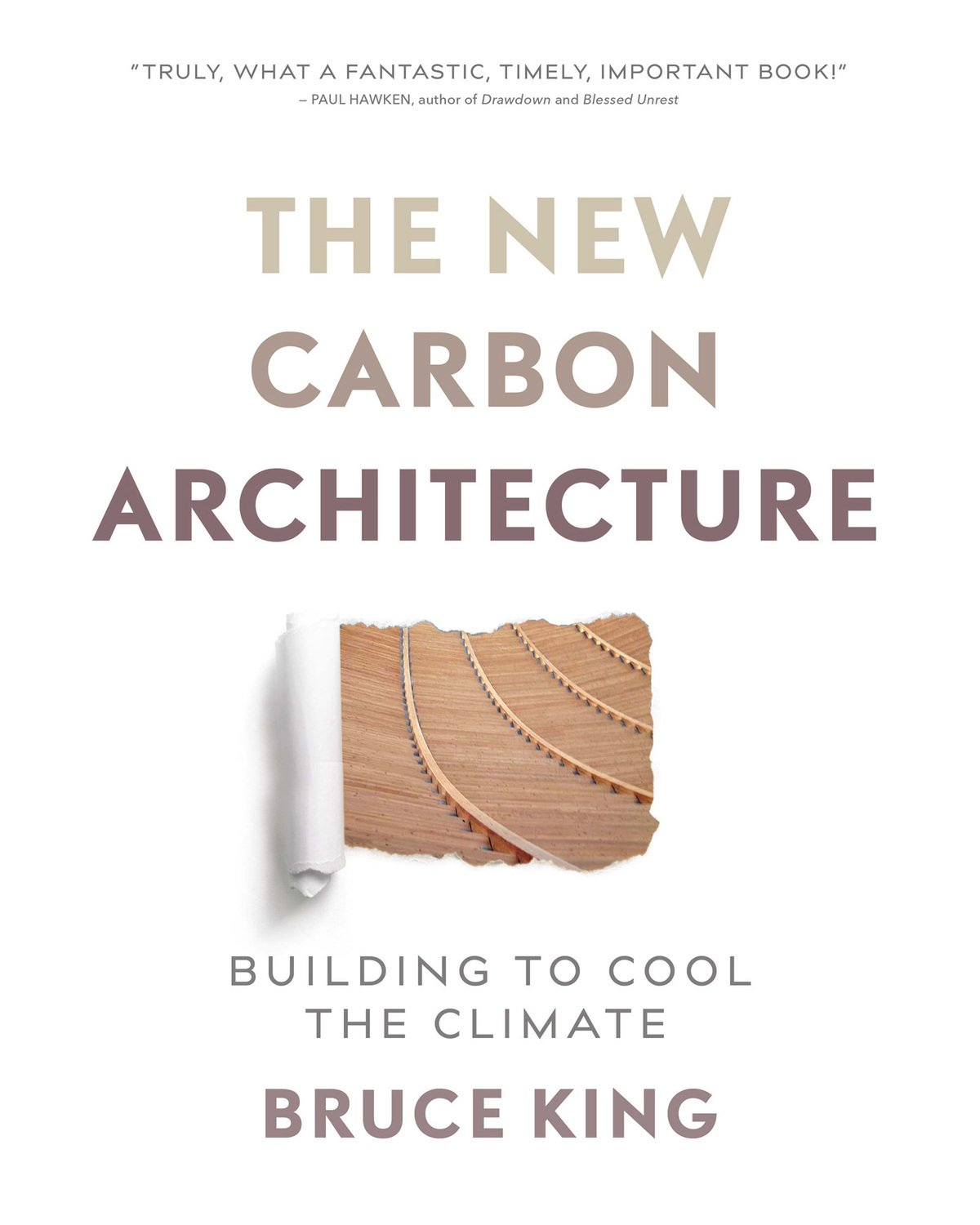 Read Online New Carbon Architecture: Building to Cool the Planet pdf epub