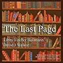 The Last Page Audiobook by David J. Walker, Libby Fischer Hellmann Narrated by Mary Conway