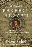 A More Perfect Heaven, Dava Sobel, 0802717934