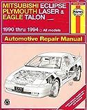 mitsubishi Eclipse Plymouth Laser Eagle talon Automotive Repair manual  1990 thru 1994 All Models