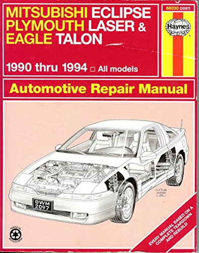 mitsubishi Eclipse Plymouth Laser Eagle talon Automotive Repair manual  1990 thru 1994 All Models
