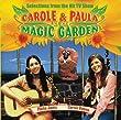 Carole & Paula in the Magic Garden