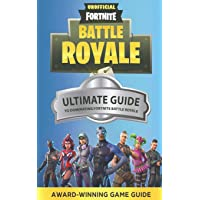 Fortnite: The Ultimate Guide to Dominating Fortnite Battle Royale (Fortnite Guides)