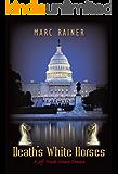 Death's White Horses: A Jeff Trask Crime Drama (Jeff Trask crime drama series Book 3)