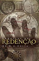Crônicas de Redenção: Contos da Saga iniciada em Redenção Legionella (Portuguese Edition)
