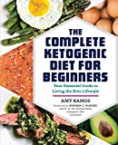 The Complete Ketogenic Diet for Beginners: Your Essential Guide to Living the Keto Lifestyle фото