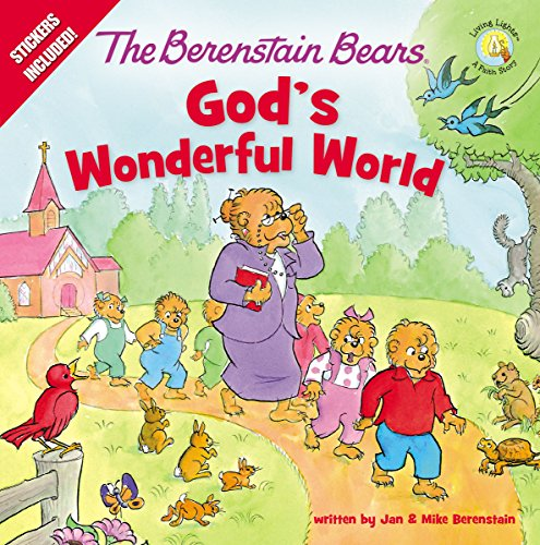 The Berenstain Bears God's Wonderful World (Berenstain Bears/Living Lights)