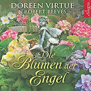 Die Blumen der Engel Hörbuch