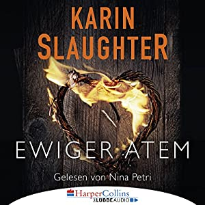 Karin Slaughter - Ewiger Atem