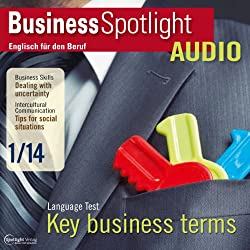 Business Spotlight Audio - Dealing with uncertainty. 1/2014