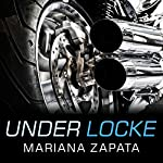 Under Locke | Mariana Zapata