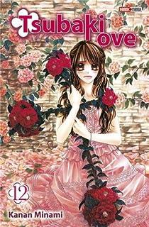 Tsubaki Love, tome 12 par Minami
