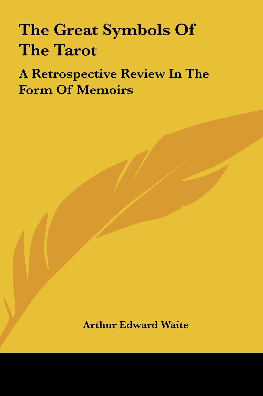 Download The Great Symbols Of The Tarot: A Retrospective Review In The Form Of Memoirs pdf epub
