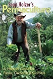 img - for Sepp Holzer's Permaculture: 1 by Sepp Holzer (2010) Paperback book / textbook / text book