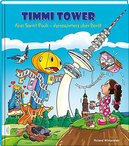 Timmi Tower -Ahoi Sankt Pauli: Herzschmerz über Bord