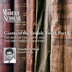 The Modern Scholar: Giants of the British Novel, Part I | Timothy Baker Shutt