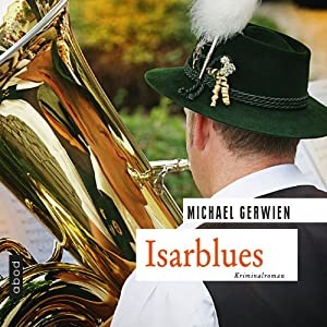 Isarblues Hörbuch