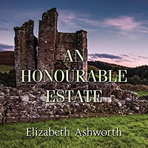 An Honourable Estate Audiobook