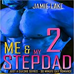 Me & My Stepdad 2 | Jamie Lake