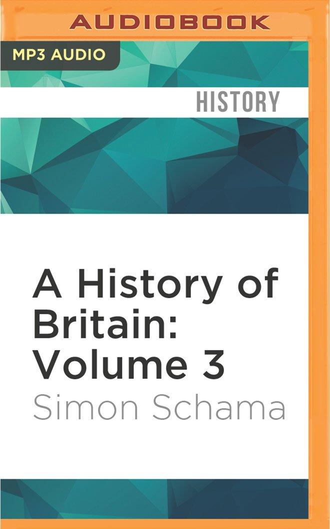 A History of Britain: Volume 3 pdf epub