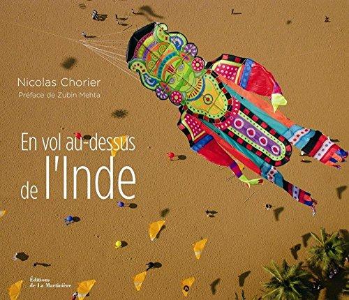 En vol au-dessus de l'Inde (French Edition) by Nicolas Chorier (Album)