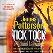 Tick Tock Audiobook by James Patterson Narrated by Bobby Cannavale, Scott Sowers